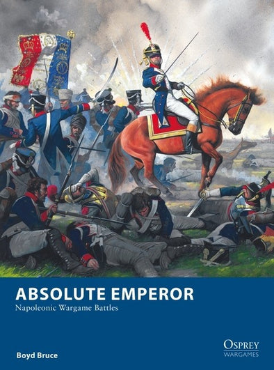 Osprey Wargames - 27 - Absolute Emperor - Napoleonic Wargame Battles (Pre-Order) available at 401 Games Canada