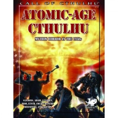 Buy Call of Cthulhu - Atomic-Age Cthulhu and more Great RPG Products at 401 Games