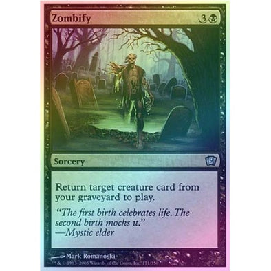 Zombify (Foil) available at 401 Games Canada