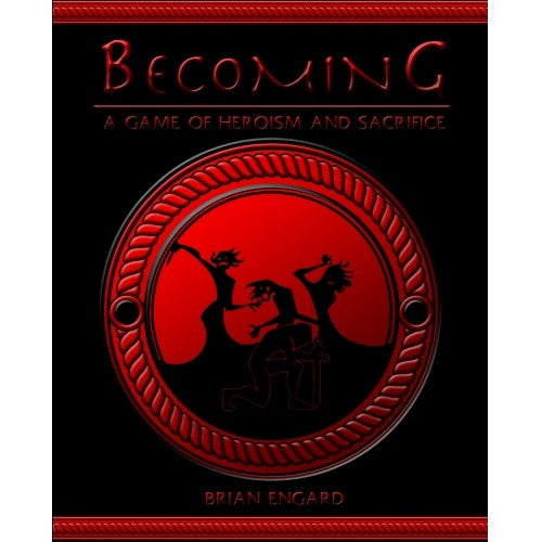 Becoming: A Game of Heroism and Sacrifice - Core Rulebook - 401 Games