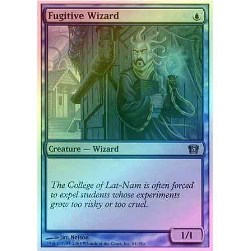 Fugitive Wizard (Foil) available at 401 Games Canada