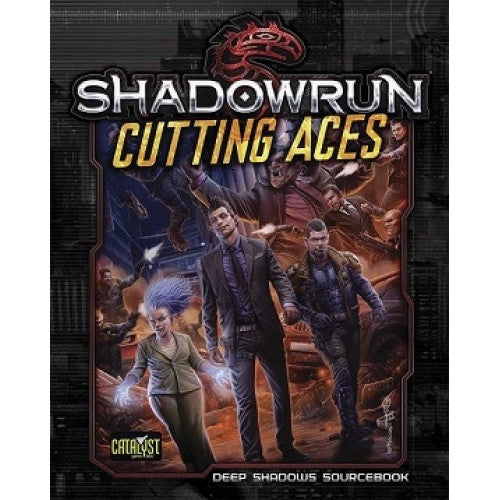 Buy Shadowrun 5th Edition - Cutting Aces and more Great RPG Products at 401 Games