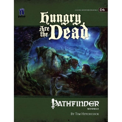 Pathfinder - Module - Hungry are the Dead - 401 Games