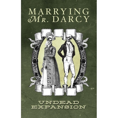 Buy Marrying Mr Darcy - Undead Expansion and more Great Board Games Products at 401 Games
