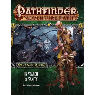 Pathfinder - Adventure Path - #109: In Search of Sanity (Strange Aeons 1 of 6) available at 401 Games Canada