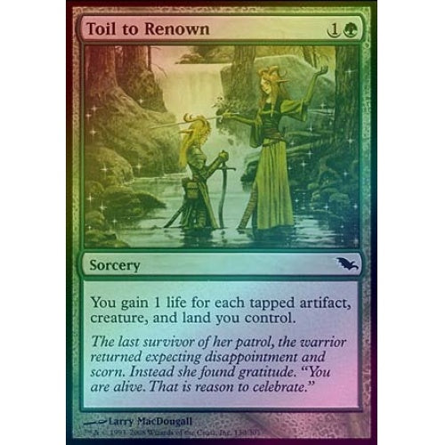 Toil to Renown (Foil)