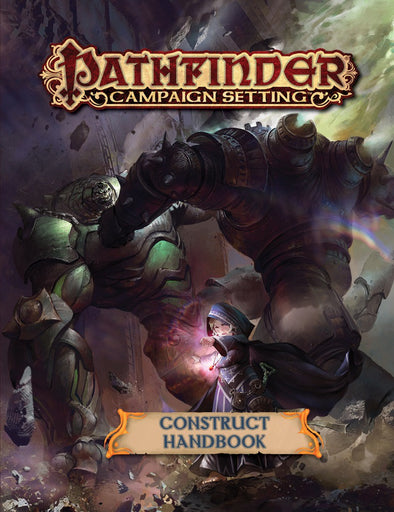 Buy Pathfinder - Campaign Setting - Construct Handbook and more Great RPG Products at 401 Games
