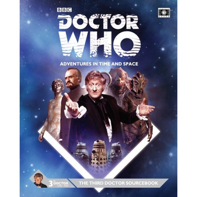 Buy Doctor Who: Adventures in Time and Space - The Third Doctor Sourcebook and more Great RPG Products at 401 Games