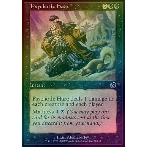 Psychotic Haze (Foil)