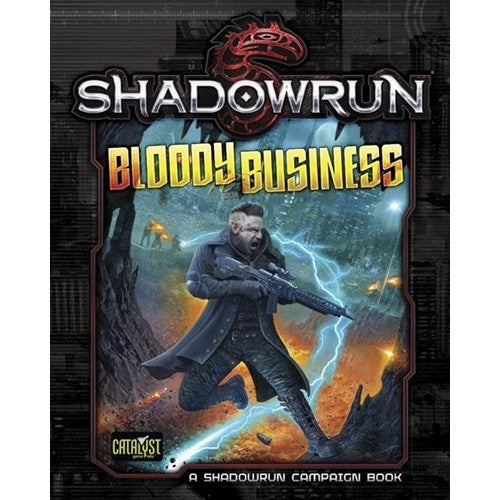 Buy Shadowrun 5th Edition - Bloody Business and more Great RPG Products at 401 Games
