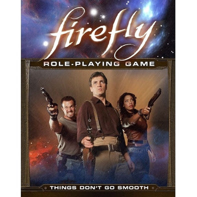 Firefly - Things Don't Go Smooth available at 401 Games Canada