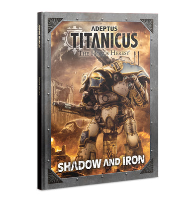 Adeptus Titanicus - The Horus Heresy - Shadow And Iron