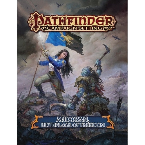 Buy Pathfinder - Campaign Setting - Andoran, Birthplace of Freedom and more Great RPG Products at 401 Games