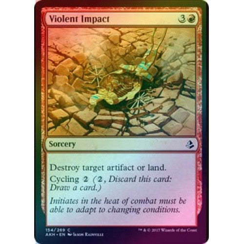 Violent Impact (Foil) (AKH) available at 401 Games Canada