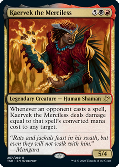 Kaervek the Merciless (TSR) (Pre-Order: 2021-03-19)