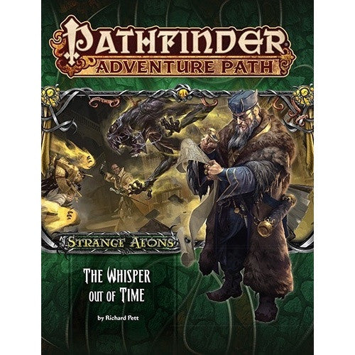 Pathfinder - Adventure Path - #112: The Whisper Out of Time (Strange Aeons 4 of 6) - 401 Games