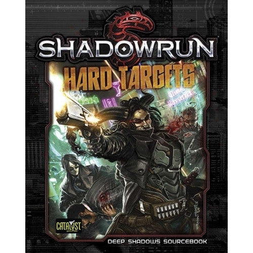 Shadowrun 5th Edition - Hard Targets - 401 Games