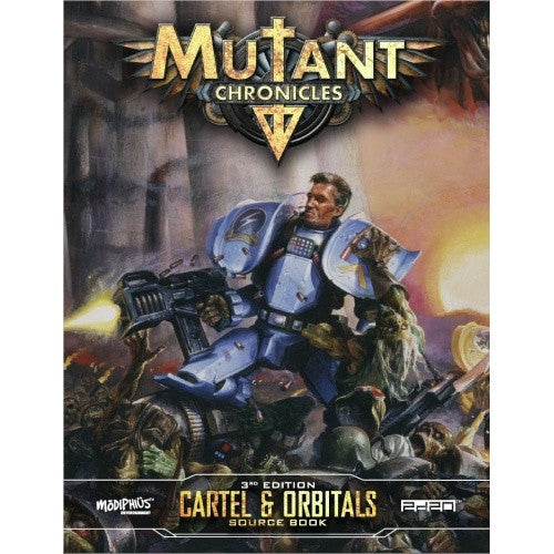 Buy Mutant Chronicles - Cartel and Orbitals and more Great RPG Products at 401 Games