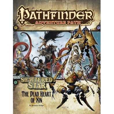 Pathfinder - Adventure Path - #66: The Dead Heart of Xin (Shattered Star 6 of 6) available at 401 Games Canada