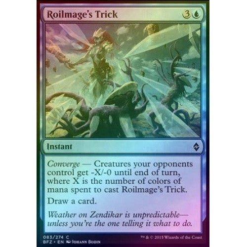Roilmage's Trick (Foil) (BFZ) available at 401 Games Canada
