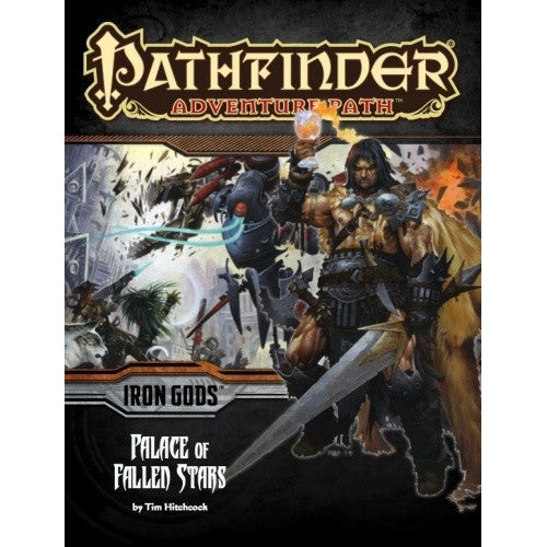 Pathfinder - Adventure Path - #89: Palace of Fallen Stars (Iron Gods 5 of 6) - 401 Games