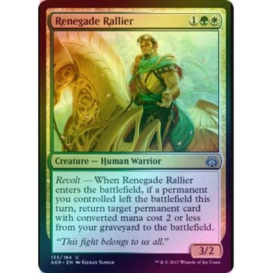 Renegade Rallier (Foil) (AER) available at 401 Games Canada