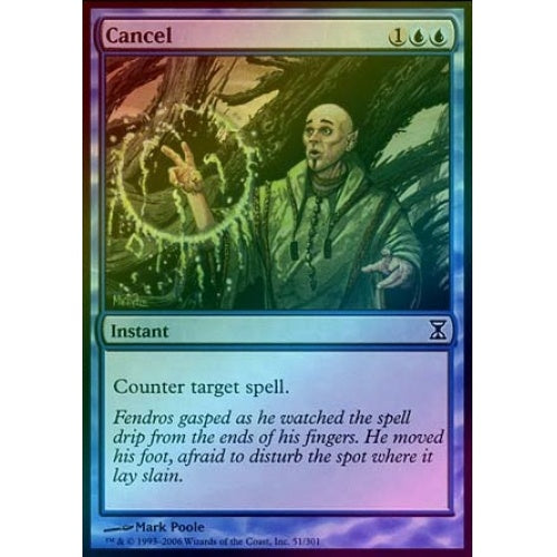 Cancel (Foil) (TSP) available at 401 Games Canada