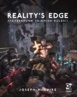 Reality's Edge - Cyberpunk Skirmish Rules - 401 Games