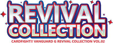 Cardfight!! Vanguard - Revival Collection Vol. 2 Booster Box available at 401 Games Canada