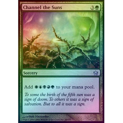 Channel the Suns (Foil) (5DN) - 401 Games