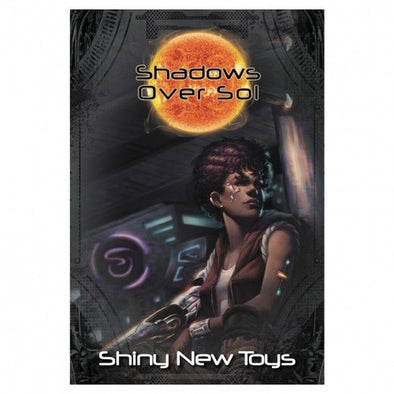 Buy Shadows Over Sol - Shiny New Toys and more Great RPG Products at 401 Games
