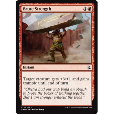 Brute Strength (AKH) available at 401 Games Canada