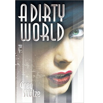 A Dirty World - Core Rulebook - 401 Games