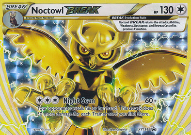 Buy Noctowl BREAK - XY136 and more Great Pokemon Products at 401 Games