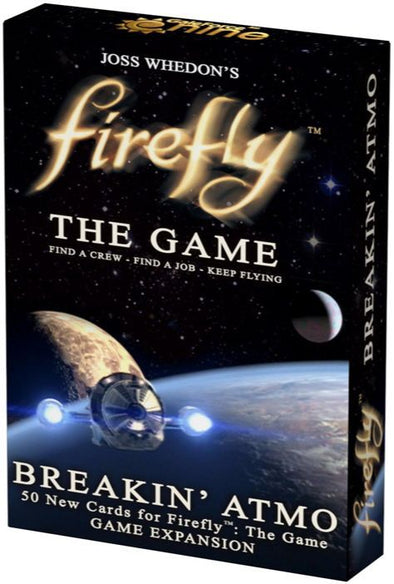 Firefly the Game - Breakin' Atmo available at 401 Games Canada