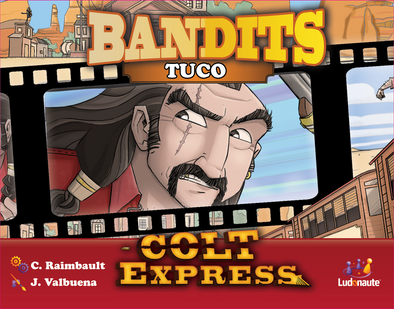 Colt Express - Bandit Pack - Tuco Expansion - 401 Games