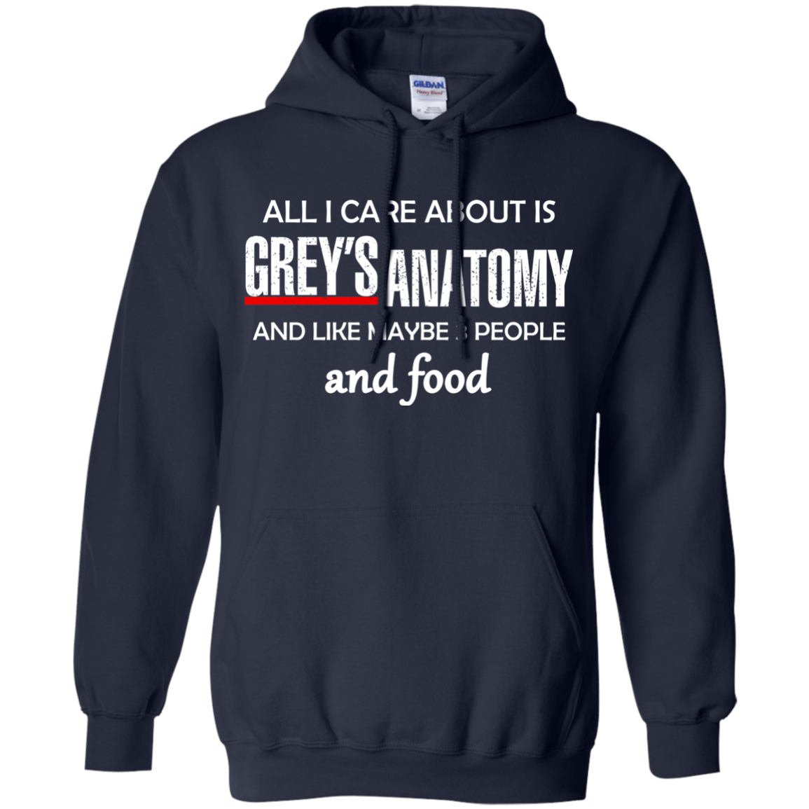 All I Care About Is Greys Anatomy and Food T-Shirt, Sweater - TeesGrab