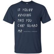 Kyrie Irving  If You re Reading This You Can t Guard Me Shirt