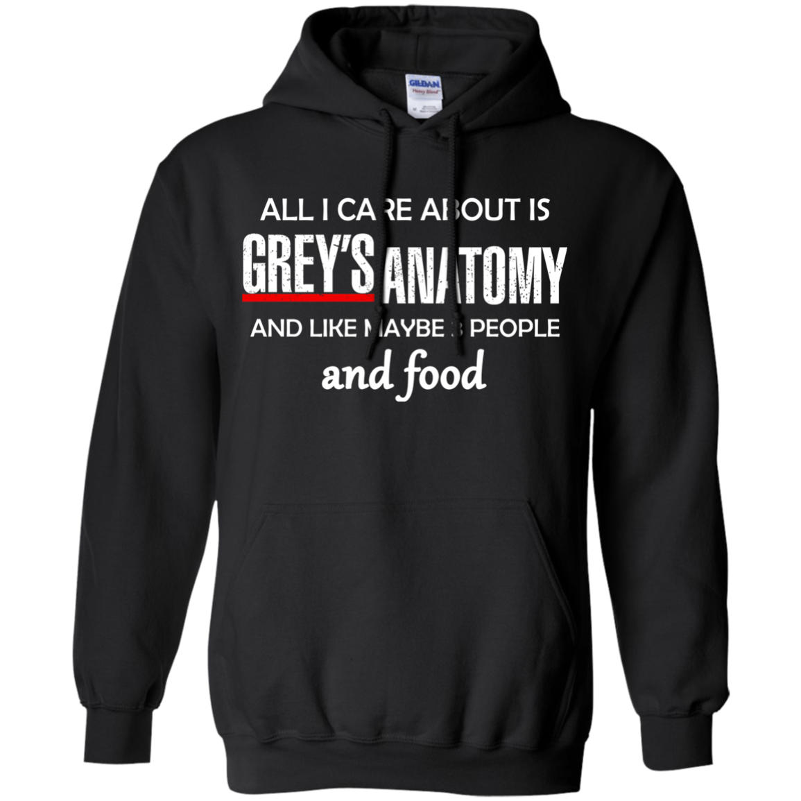 All I Care About Is Greys Anatomy and Food T Shirt  Sweater