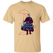 Guardians of the Galaxy 2 I m Mary Poppins  Y all shirt