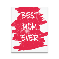 "Best Mom Ever Stamp 16""x20"" Heavyweight Canvas Wall Art  Laminated"