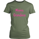 The Best Moms Get Promoted to Grandma Tee