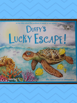 Duffy's lucky escape-a story of a turtle and marine plastic
