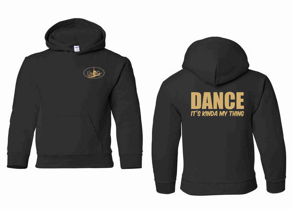 {DANCE - IT'S KINDA MY THING} Encore Dance Academy HeavyBlend Hoodie