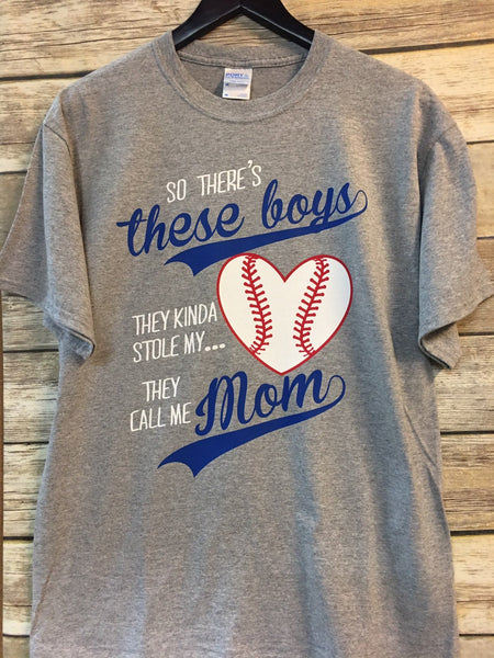 So There's These Boys, They Kinda Stole My Heart, They Call Me Mom Baseball T-Shirt {Three Color}