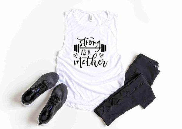 Strong As A Mother - Ladies Muscle Tee {Gym} {Workout}{Fitness}