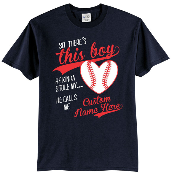 So There's This Boy, He Kinda Stole My Heart, He Calls Me (Custom Name) Baseball T-Shirt