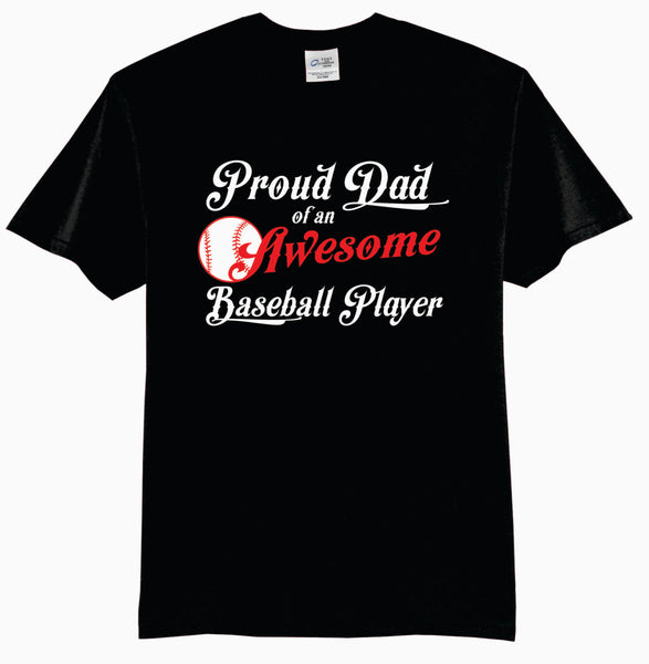 Proud Dad of an Awesome Baseball Player - Adult T-Shirt