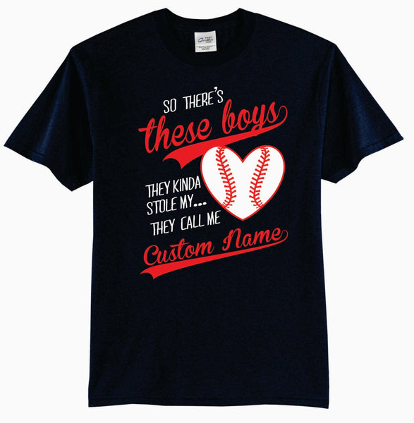 So There's These Boys They Kinda Stole My Heart The Call Me (Custom Name) Baseball T-Shirt