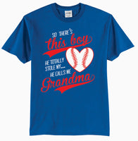 So There's This Boy, He TOTALLY Stole My Heart, He Calls Me Grandma Baseball T-Shirt
